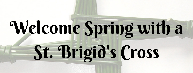 Spring and the Tradition of St. Brigid's Cross